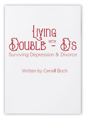 Living with Double D's - Surviving Depression & Divorce Book